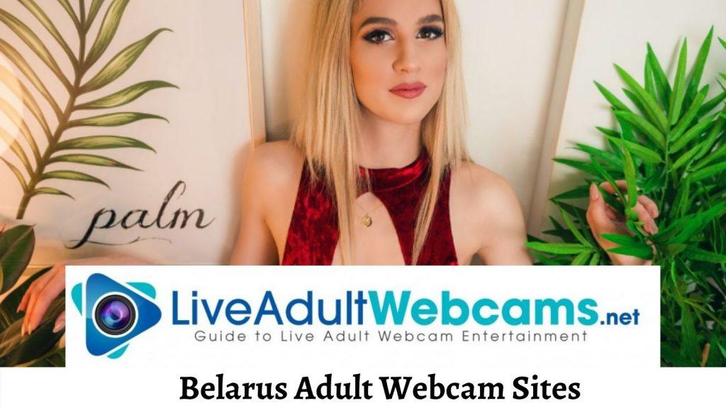 Belarus Adult Webcam Sites