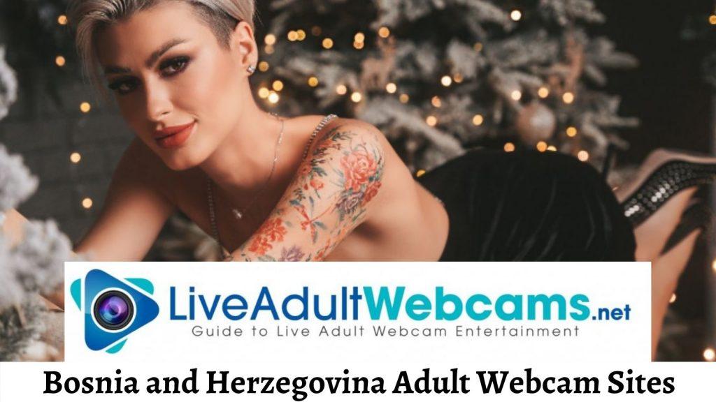 Bosnia and Herzegovina Adult Webcam Sites