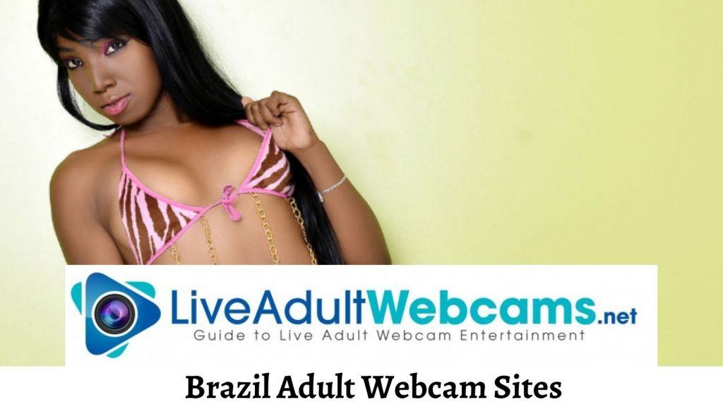Brazil Adult Webcam Sites