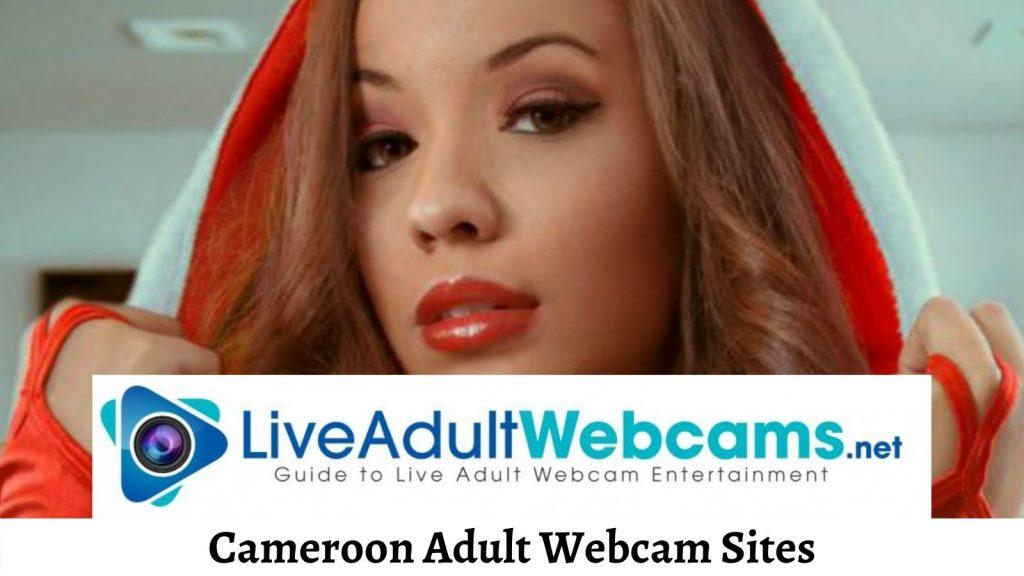 Cameroon Adult Webcam Sites