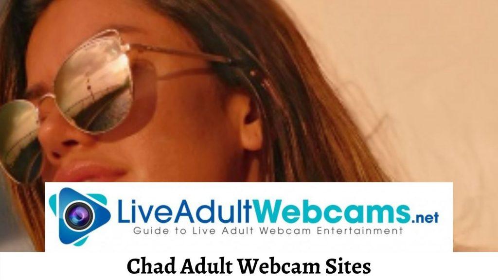 Chad Adult Webcam Sites