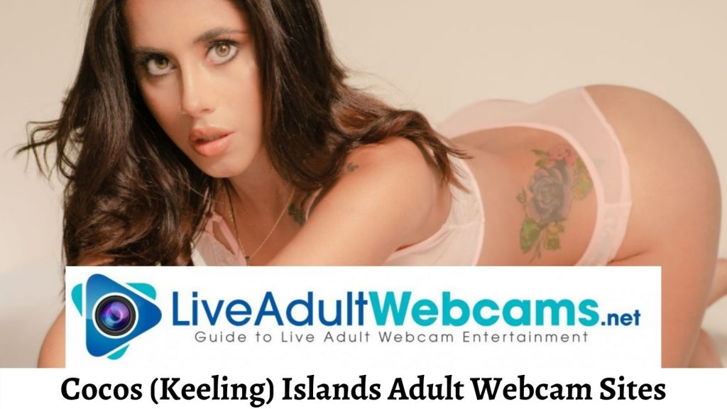 Cocos (Keeling) Islands Adult Webcam Sites