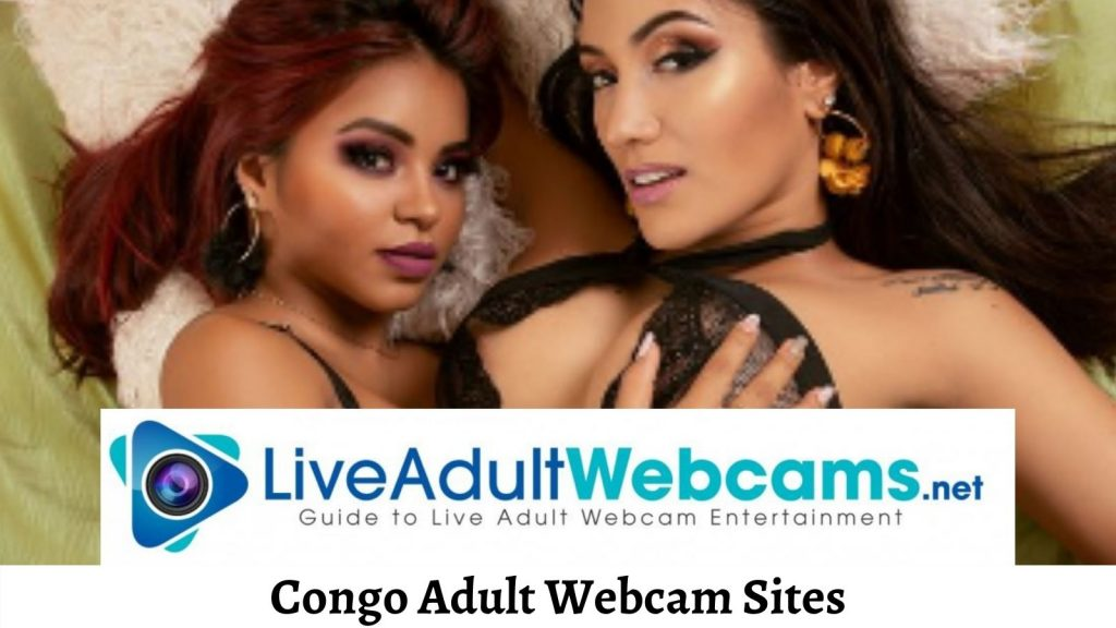 Congo Adult Webcam Sites