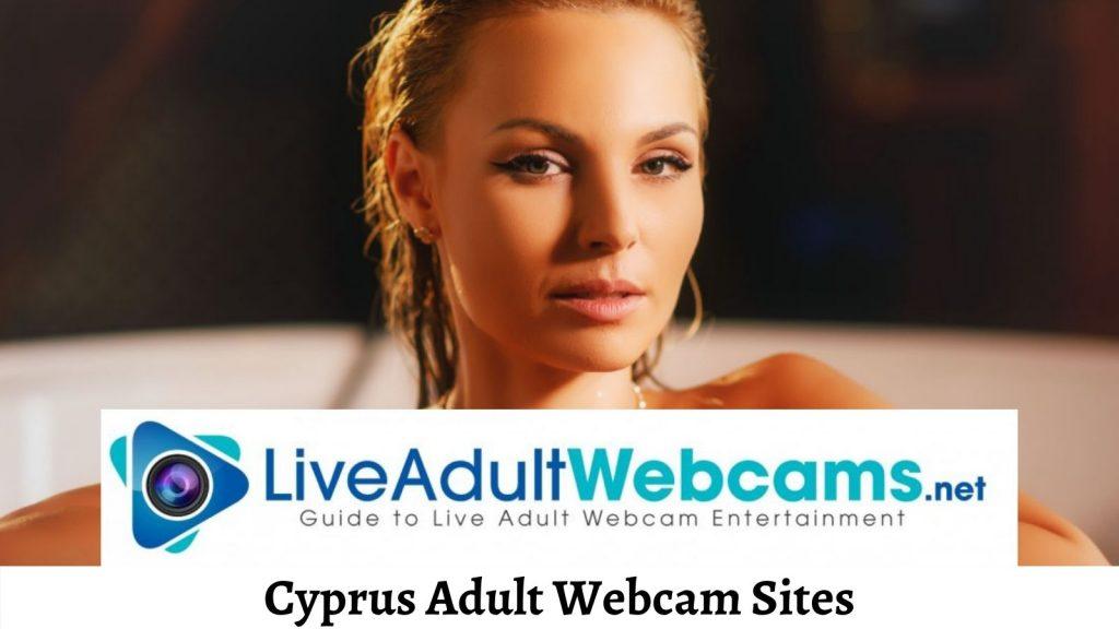 Cyprus Adult Webcam Sites