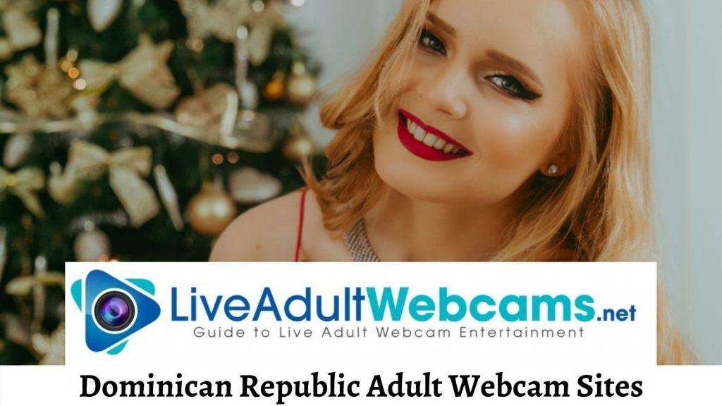 Dominican Republic Adult Webcam Sites