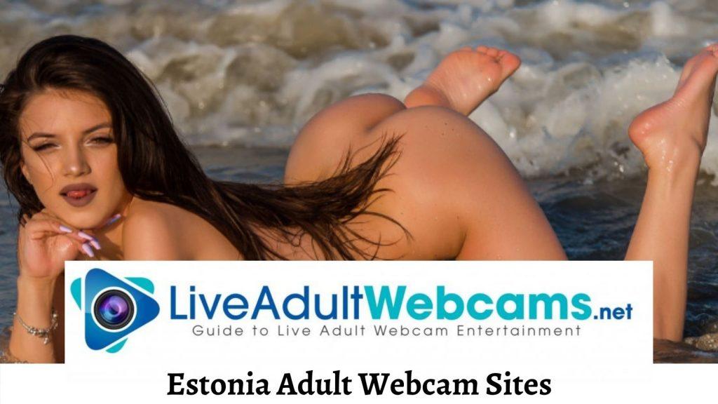 Estonia Adult Webcam Sites