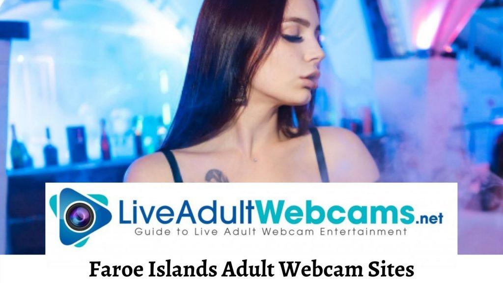 Faroe Islands Adult Webcam Sites