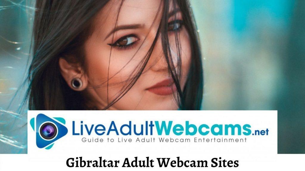 Gibraltar Adult Webcam Sites