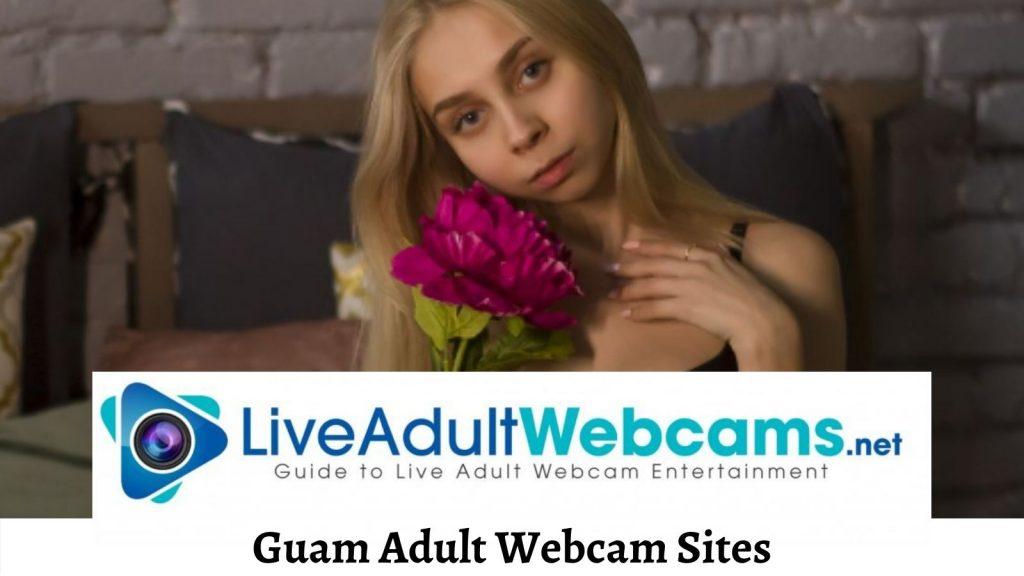 Guam Adult Webcam Sites