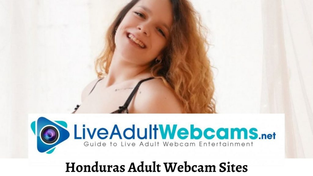 Honduras Adult Webcam Sites