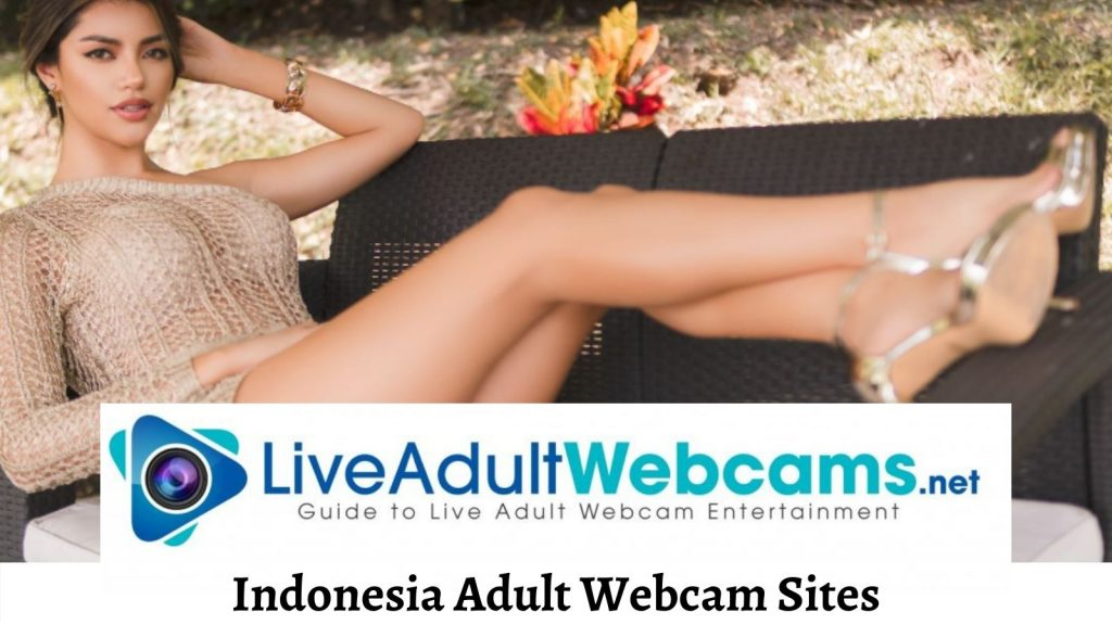 Indonesia Adult Webcam Sites