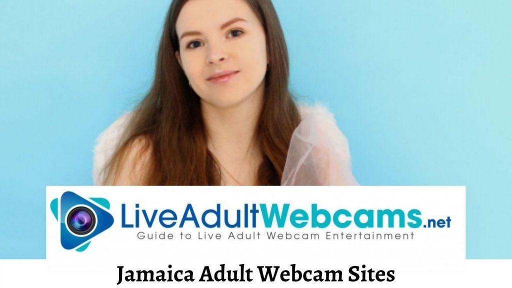 Jamaica Adult Webcam Sites