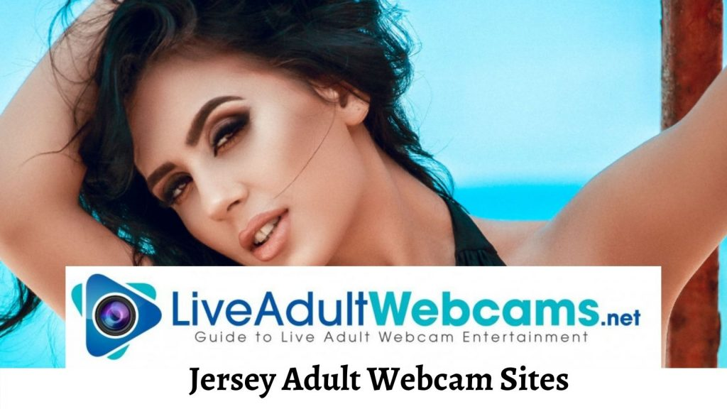 Jersey Adult Webcam Sites