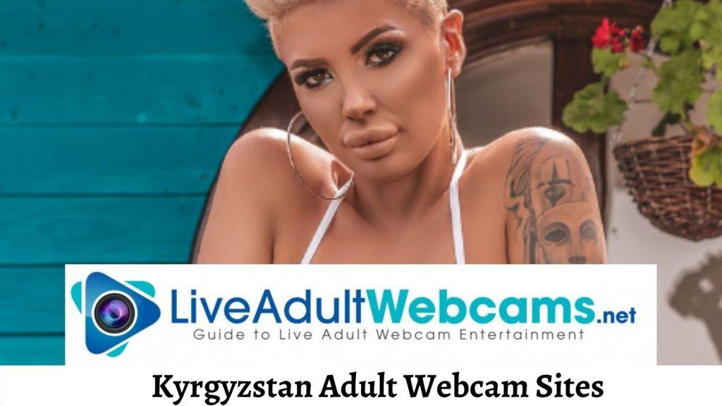 Kyrgyzstan Adult Webcam Sites