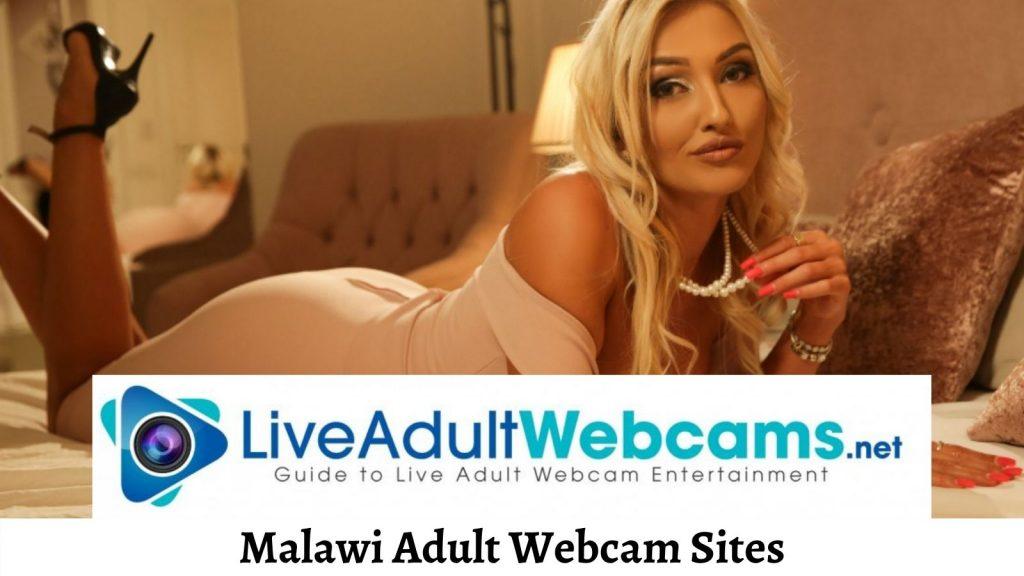Malawi Adult Webcam Sites