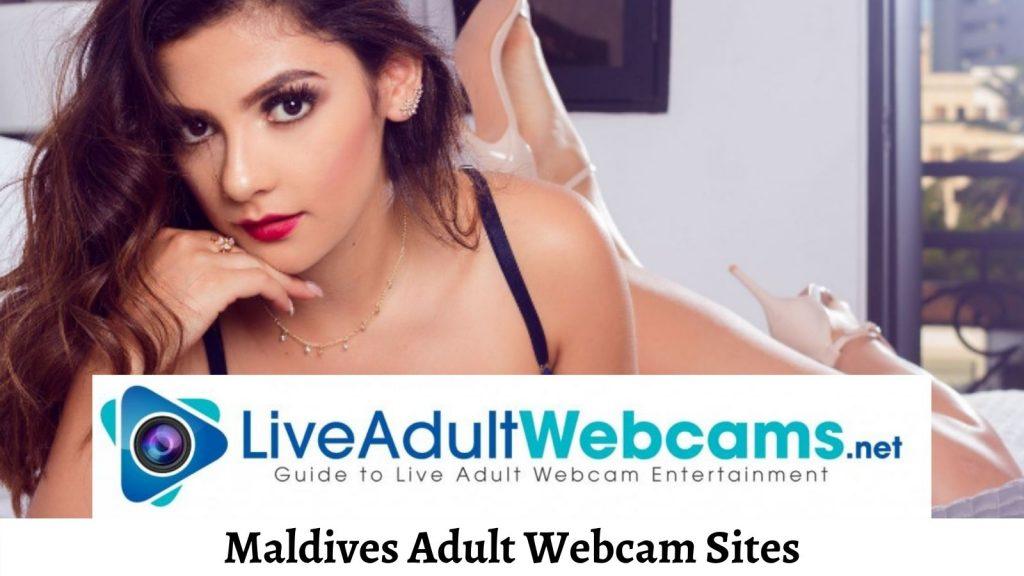 Maldives Adult Webcam Sites