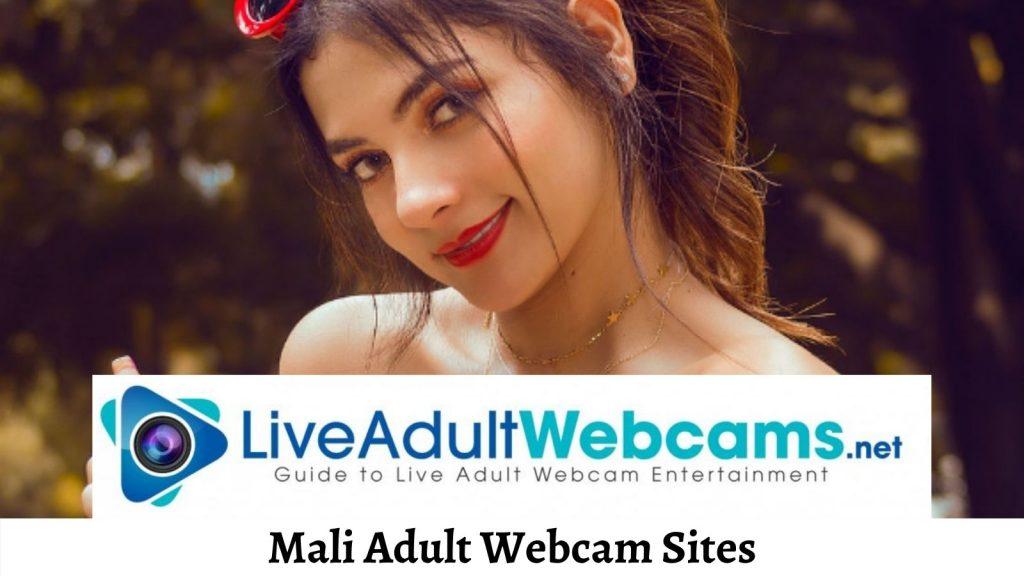 Mali Adult Webcam Sites