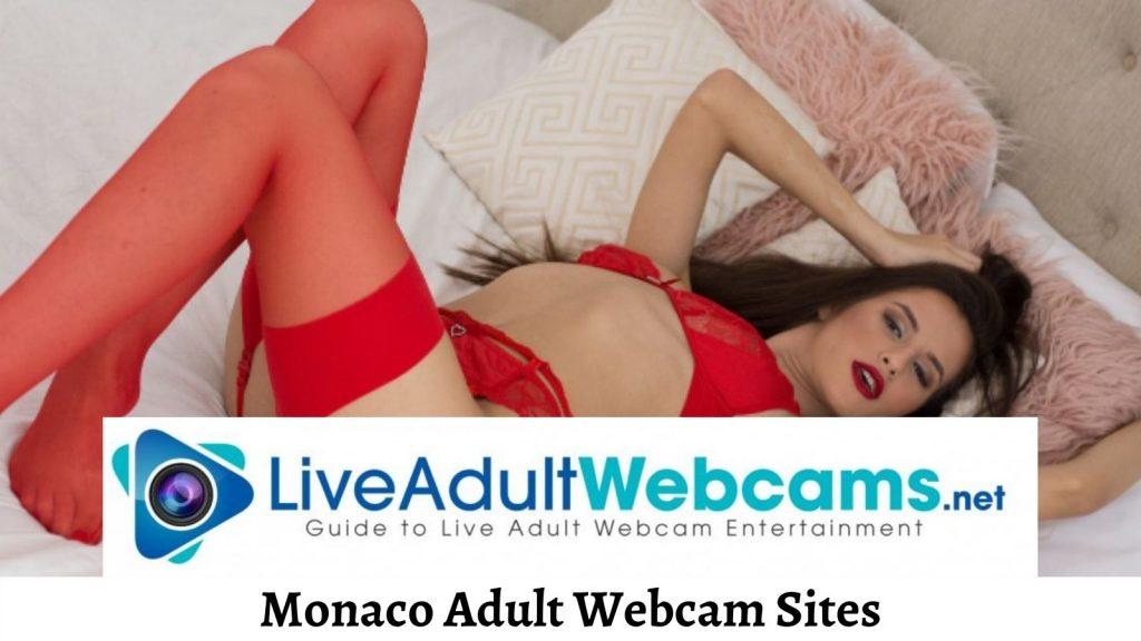 Monaco Adult Webcam Sites