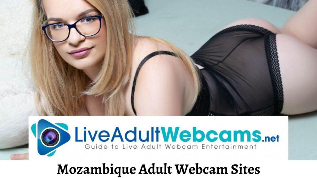Mozambique Adult Webcam Sites