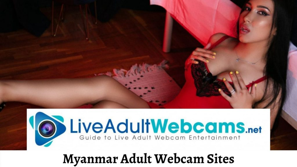 Myanmar Adult Webcam Sites