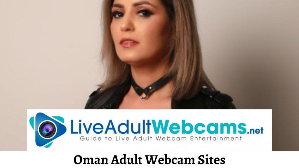 Oman Adult Webcam Sites
