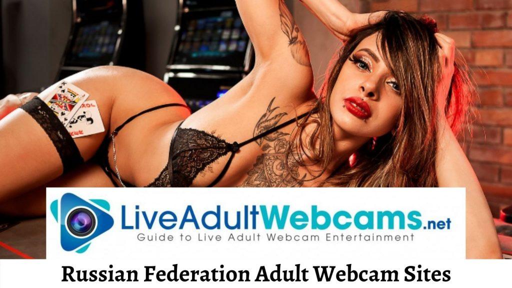 Russian Federation Adult Webcam Sites