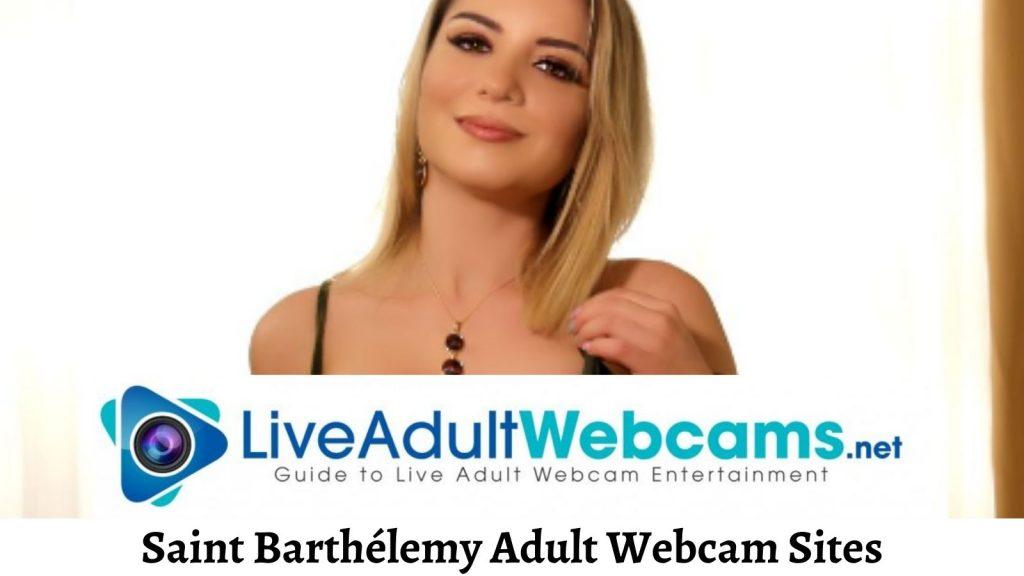 Saint Barthélemy Adult Webcam Sites