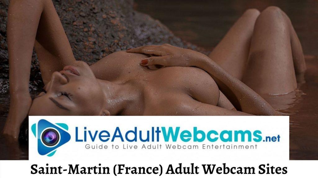 Saint-Martin (France) Adult Webcam Sites