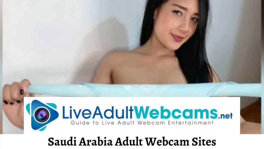 Saudi Arabia Adult Webcam Sites