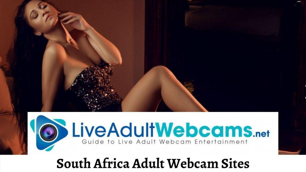 South Africa Adult Webcam Sites