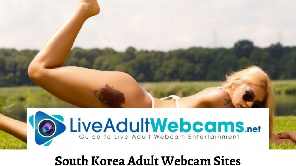 South Korea Adult Webcam Sites