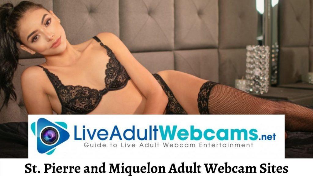 St. Pierre and Miquelon Adult Webcam Sites