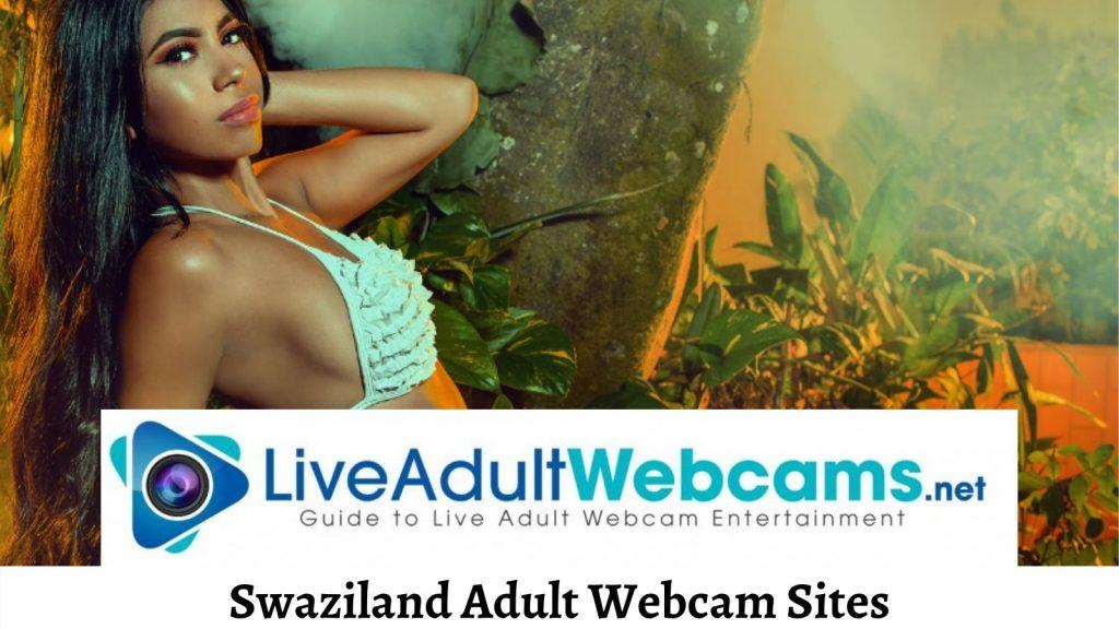 Swaziland Adult Webcam Sites