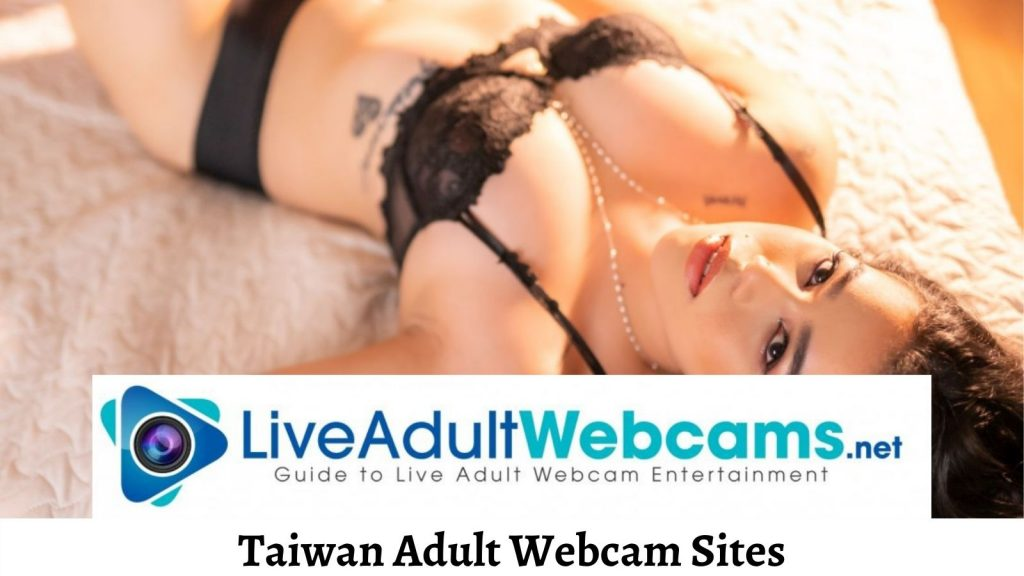 Taiwan Adult Webcam Sites