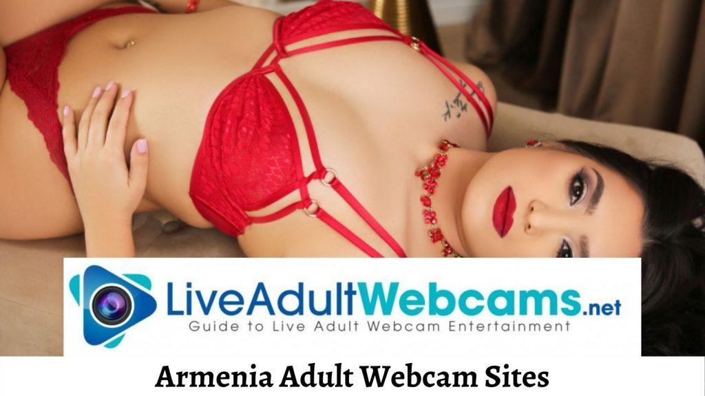 Armenia Adult Webcam Sites