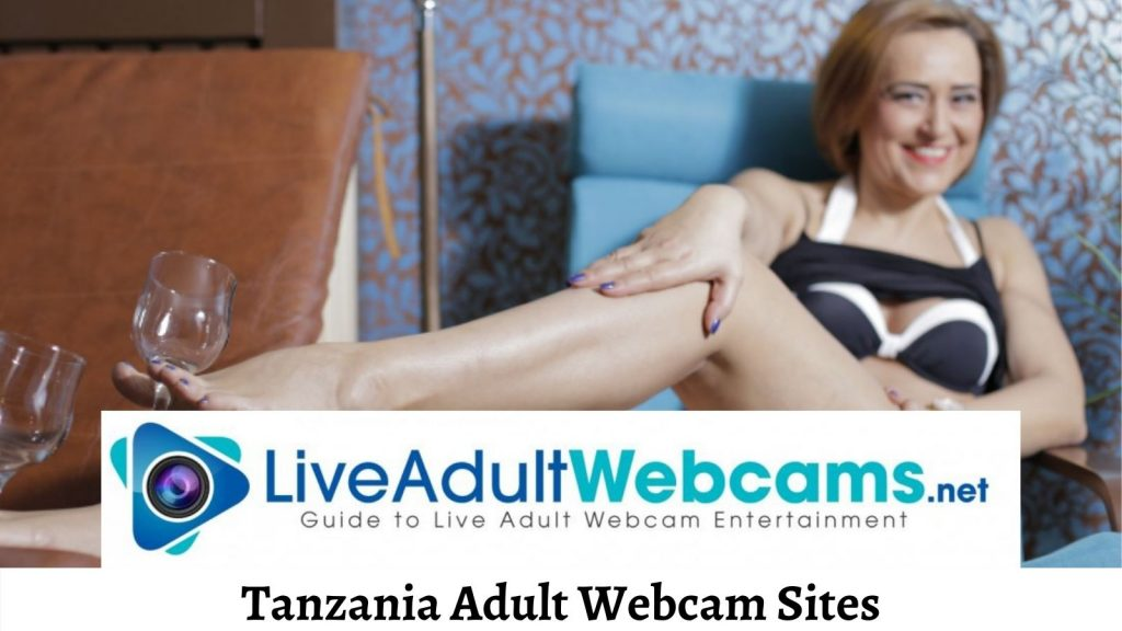 Tanzania Adult Webcam Sites
