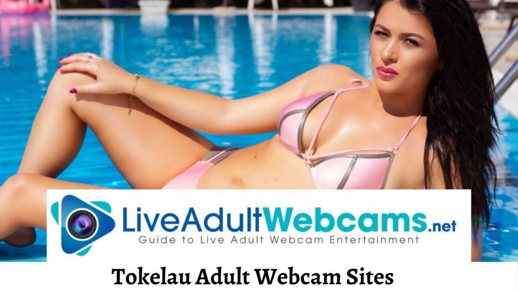 Tokelau Adult Webcam Sites
