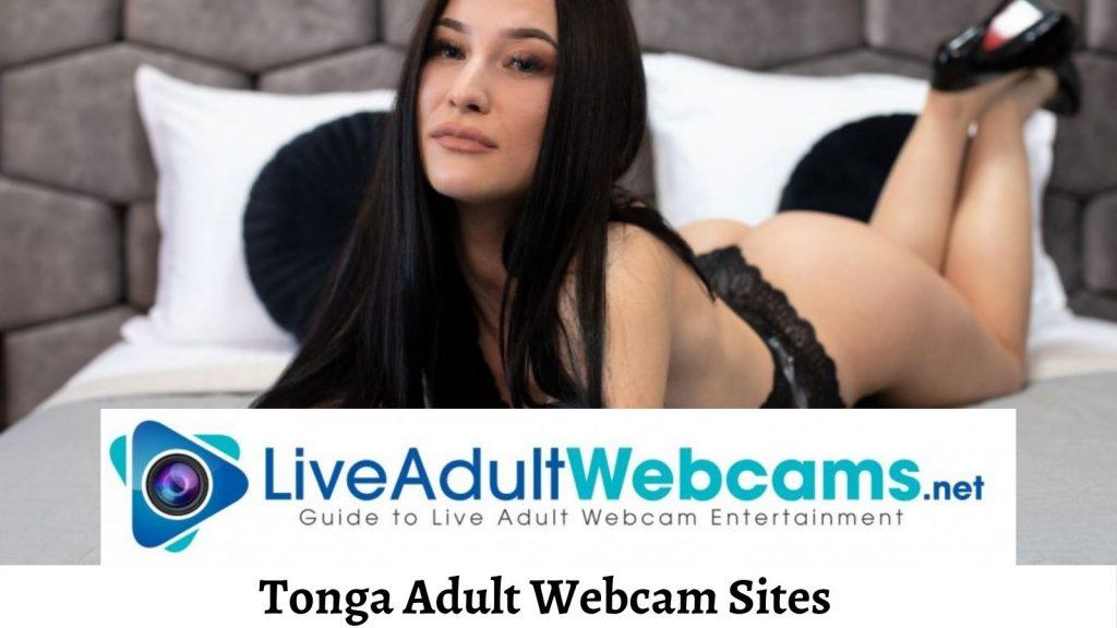 Tonga Adult Webcam Sites