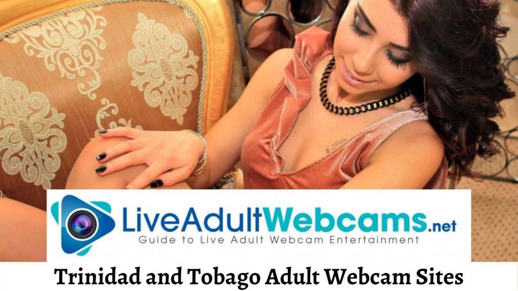 Trinidad and Tobago Adult Webcam Sites