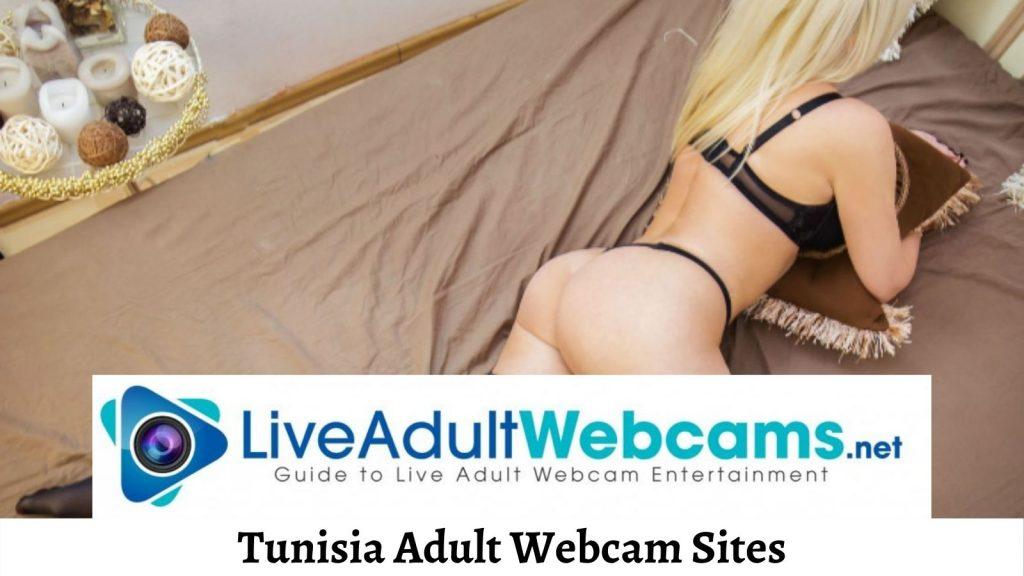 Tunisia Adult Webcam Sites