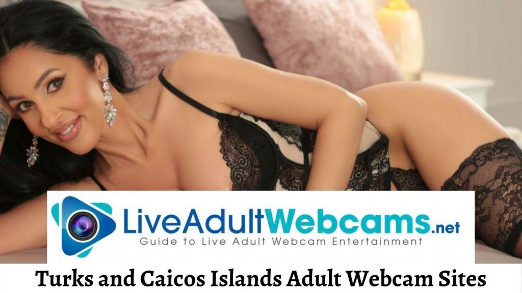 Turks and Caicos Islands Adult Webcam Sites